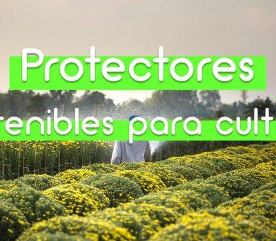 Protectores y mallas agrícolas sostenibles